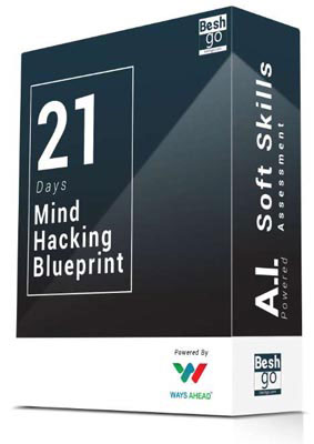 BeshGo | 21 Days challenge, Mind hacking blueprint